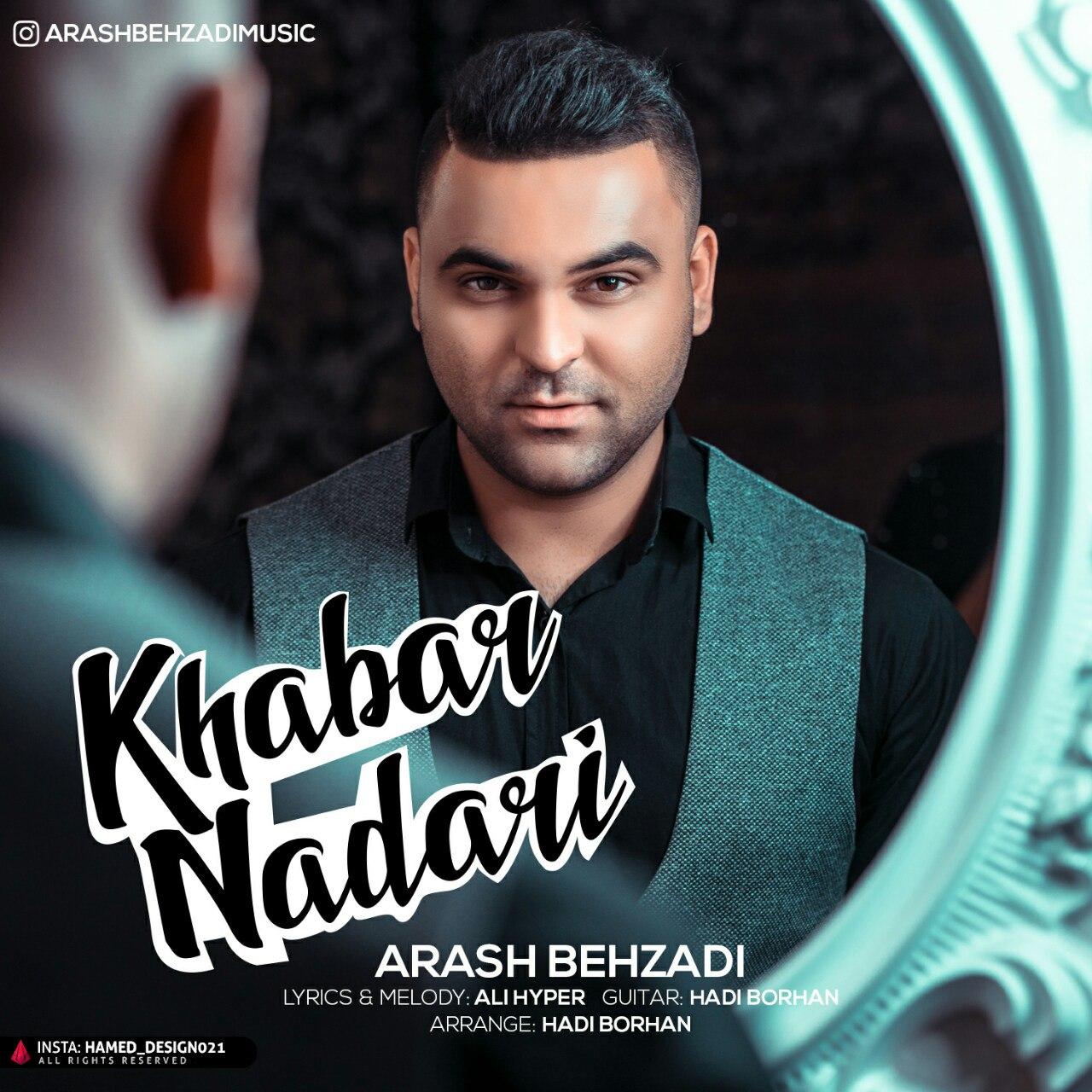 Arash Behzadi - Khabar Nadari